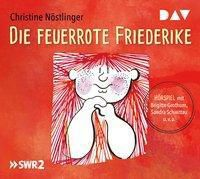 Die feuerrote Friederike, 1 Audio-CD, Nöstlinger Christine