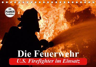 Die Feuerwehr. U.S. Firefighter im Einsatz (Tischkalender 2019 DIN A5 quer), Elisabeth Stanzer