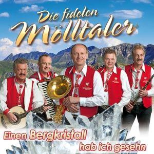 DIE FIDELEN MÖLLTALER - Einen Bergkristall hab ich, Die Fidelen Mölltaler