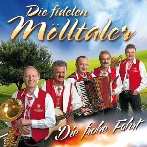 DIE FIDELEN MÖLLTALER - Frohe Fahrt, Die Fidelen Mölltaler