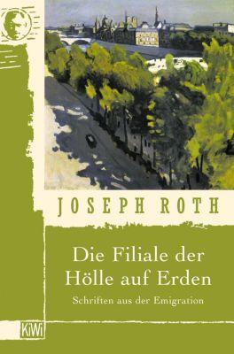 Die Filiale der Hölle auf Erden - Joseph Roth |