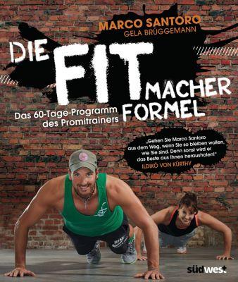 Die Fitmacher-Formel, Marco Santoro, Gela Brüggemann