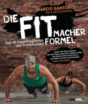 Die Fitmacher-Formel, Gela Brüggemann, Marco Santoro