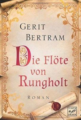 Die Flöte von Rungholt - Gerit Bertram |