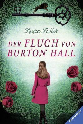 Die Fluch-Trilogie - Der Fluch von Burton Hall, Laura Foster