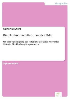 Die Flusskreuzschiffahrt auf der Oder, Rainer Deufert