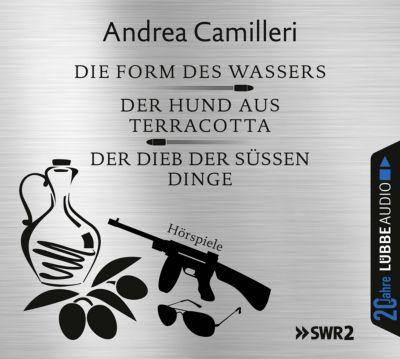 Die Form des Wassers / Der Hund aus Terracotta / Der Dieb der süßen Dinge, 6 Audio-CDs, Andrea Camilleri