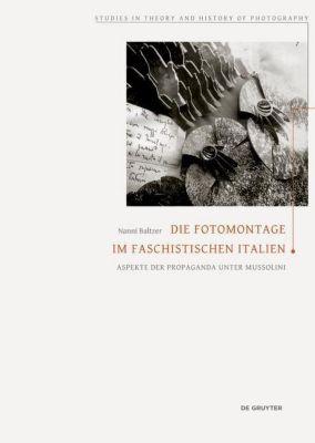 Die Fotomontage im faschistischen Italien, Nanni Baltzer