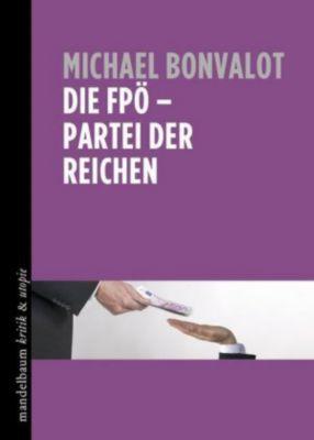 Die FPÖ - Partei der Reichen - Michael Bonvalot pdf epub