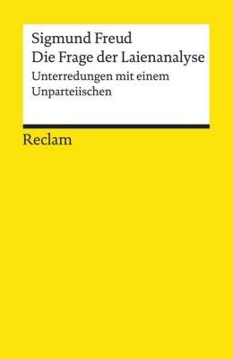Die Frage der Laienanalyse - Sigmund Freud  