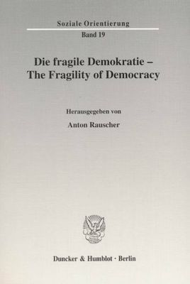 Die fragile Demokratie; The Fragility of Democracy