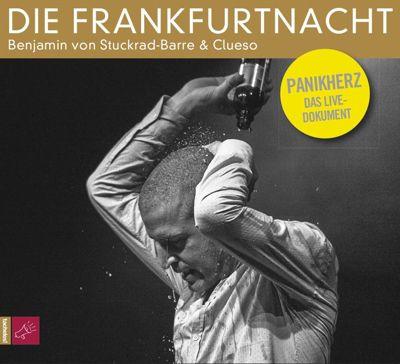 Die Frankfurtnacht - Panikherz LIVE, Benjamin von Stuckrad-Barre