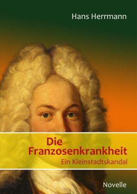 Die Franzosenkrankheit, Hans Herrmann