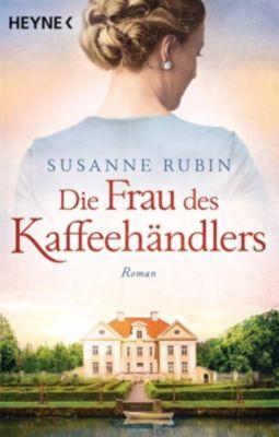 Die Frau des Kaffeehändlers - Susanne Rubin pdf epub