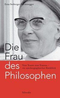 Die Frau des Philosophen - Erna Seeberger-Sturzenegger |
