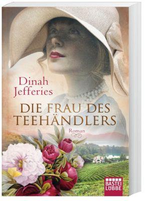 Die Frau des Teehändlers - Dinah Jefferies |