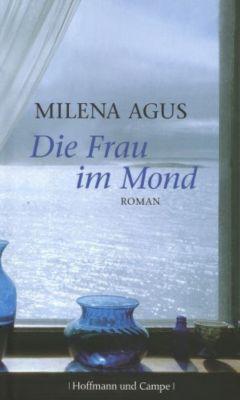 Die Frau im Mond, Milena Agus