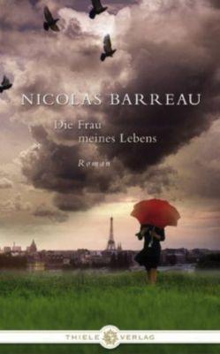 Die Frau meines Lebens, Nicolas Barreau