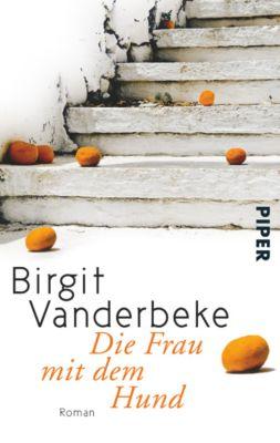Die Frau mit dem Hund - Birgit Vanderbeke  