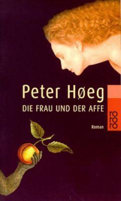 Die Frau und der Affe - Peter Høeg |