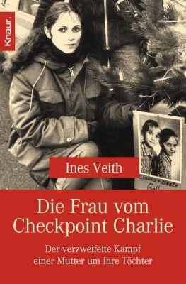 Die Frau vom Checkpoint Charlie, Ines Veith