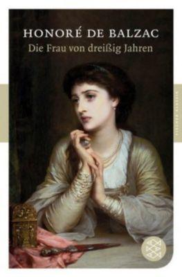 Die Frau von dreißig Jahren, Honoré de Balzac