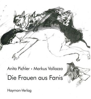 Die Frauen aus Fanis - Anita Pichler pdf epub