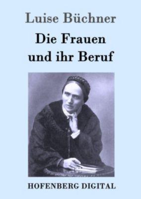 Die Frauen und ihr Beruf, Luise Büchner