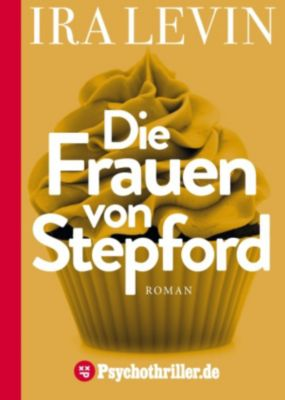 Die Frauen von Stepford, Ira Levin