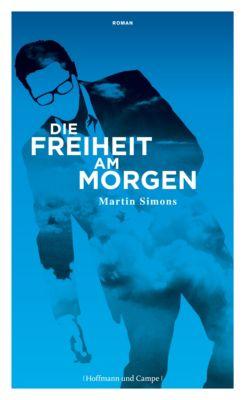 Die Freiheit am Morgen, Martin Simons