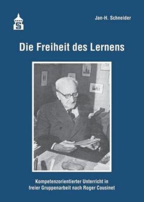 Die Freiheit des Lernens, Jan-H. Schneider