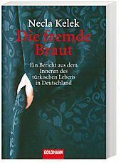 Die fremde Braut, Necla Kelek