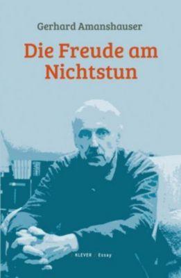 Die Freude am Nichtstun - Gerhard Amanshauser pdf epub