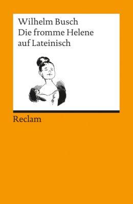 Die fromme Helene auf Lateinisch - Wilhelm Busch |
