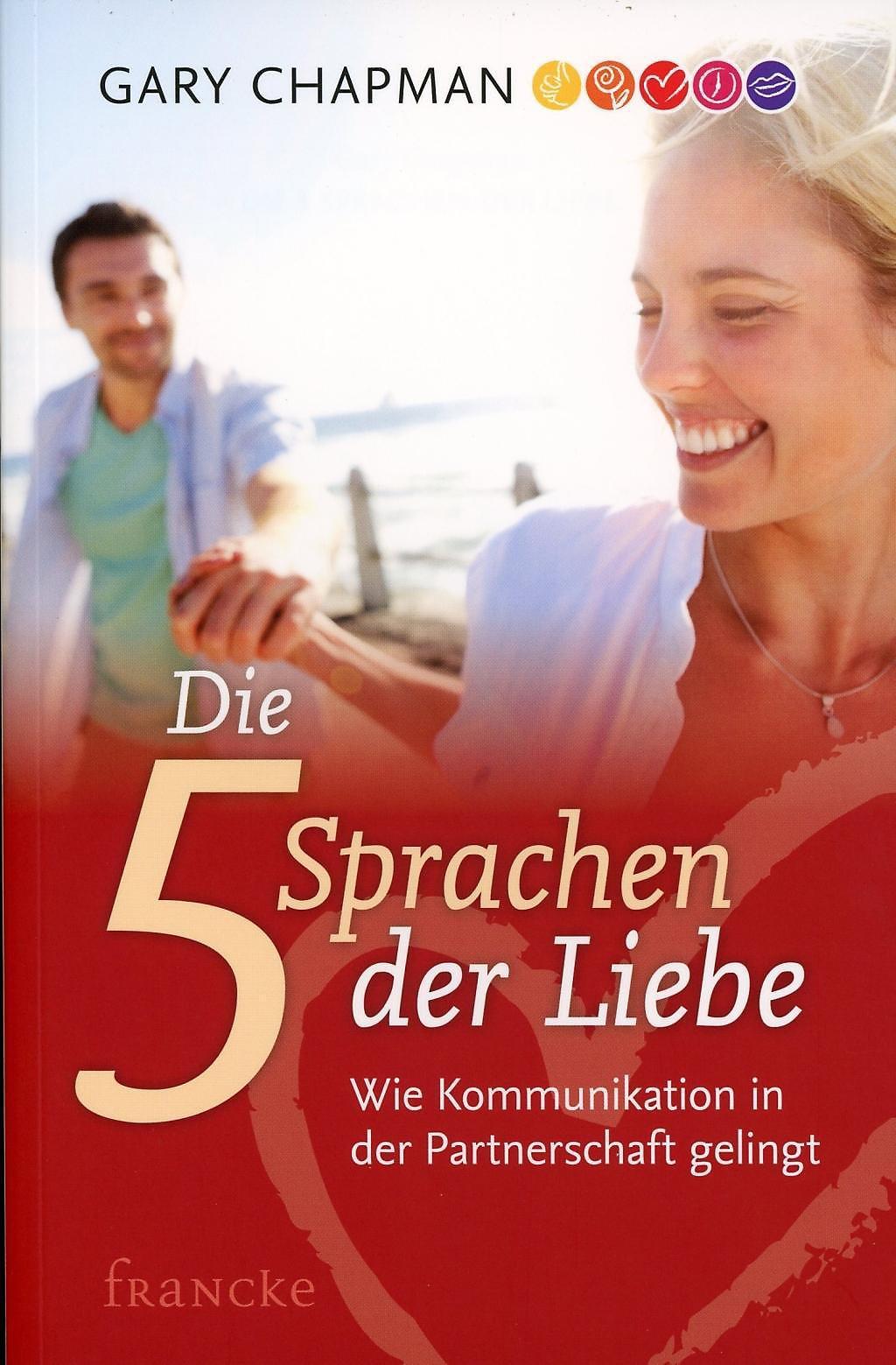 Die fünf Sprachen der Liebe Buch bei Weltbild.ch online