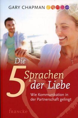 Die fünf Sprachen der Liebe, Gary Chapman