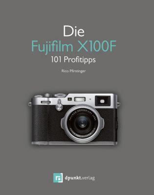 Die Fujifilm X100F, Rico Pfirstinger