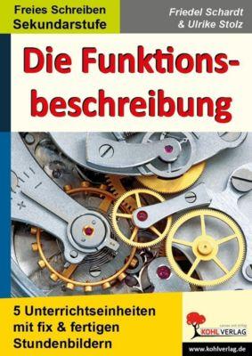 Die Funktionsbeschreibung, Ulrike Stolz, Friedel Schardt