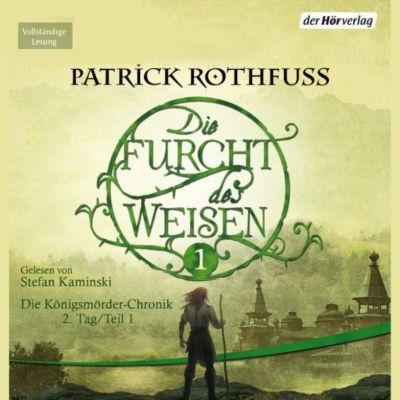 Die Furcht des Weisen: Die Furcht des Weisen (1), Patrick Rothfuss