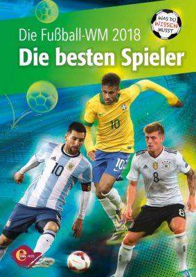 Die Fussball-WM 2018 - Die besten Spieler, Lars M. Vollmering