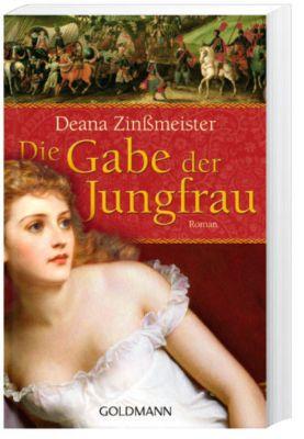 Die Gabe der Jungfrau, Deana Zinßmeister