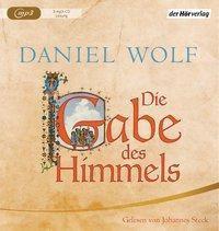 Die Gabe des Himmels, 3 MP3-CDs, Daniel Wolf