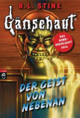 Die Gänsehaut-Reihe: Gänsehaut - Der Geist von nebenan, R.l. Stine