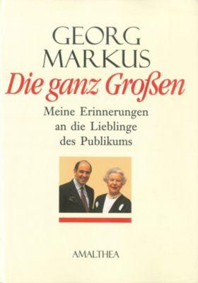 Die ganz Großen, Georg Markus