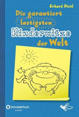 Die garantiert lustigsten Kinderwitze der Welt, Erhard Dietl