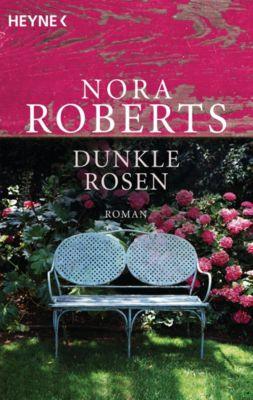 Die Garten-Eden-Trilogie: Dunkle Rosen, Nora Roberts