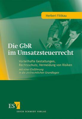 Die GbR im Umsatzsteuerrecht, Herbert Fittkau