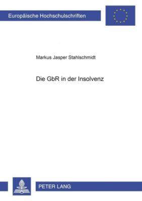 Die GbR in der Insolvenz, Markus Jasper Stahlschmidt