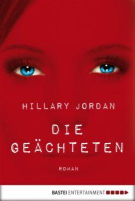 Die Geächteten, Hillary Jordan