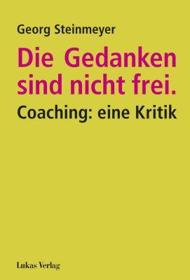 Die Gedanken sind nicht frei. - Georg Steinmeyer pdf epub